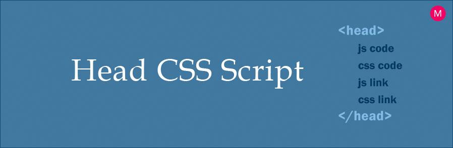 Head CSS, Script